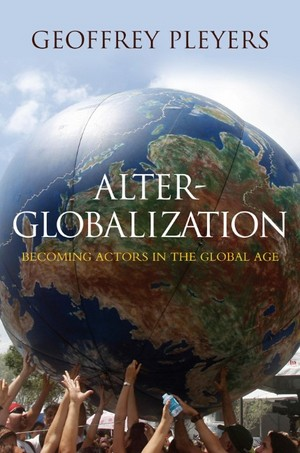 the alternative globalisation Alternative investments 2020: an introduction to alternative investments 1 contents introduction and scope  component of the global financial system and world economy its impact on society can be seen across capital markets, in mainstream businesses and board rooms, and.
